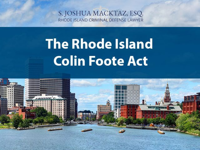 The Rhode Island Colin Foote Act